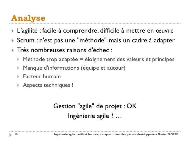 """Analyse    Lagilité : facile à comprendre, difficile à mettre en œuvre    Scrum : nest pas une """"méthode"""" mais un cadre à..."""