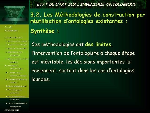 ETAT DE L'ART SUR L'INGENIERIE ONTOLOGIQUE                                      3.2. Les Méthodologies de construction par...