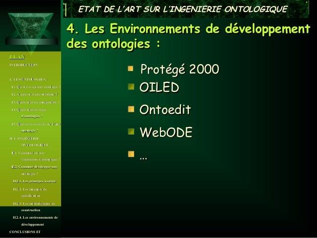 ETAT DE L'ART SUR L'INGENIERIE ONTOLOGIQUE                                      4. Les Environnements de développement    ...