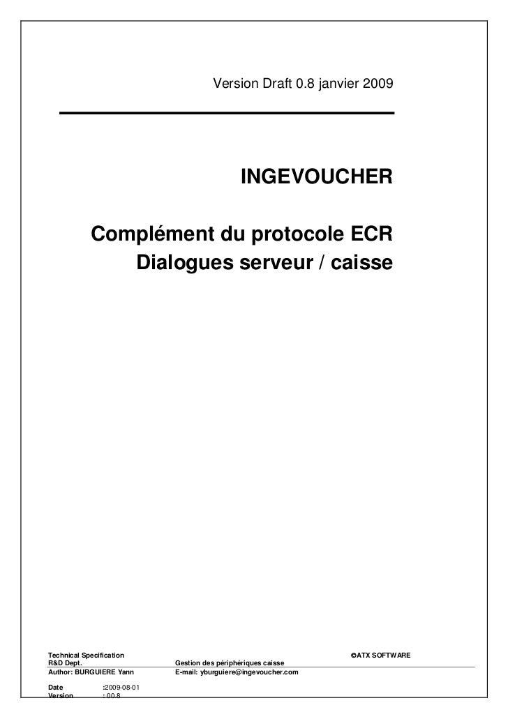 Version Draft 0.8 janvier 2009                                              INGEVOUCHER           Complément du protocole ...