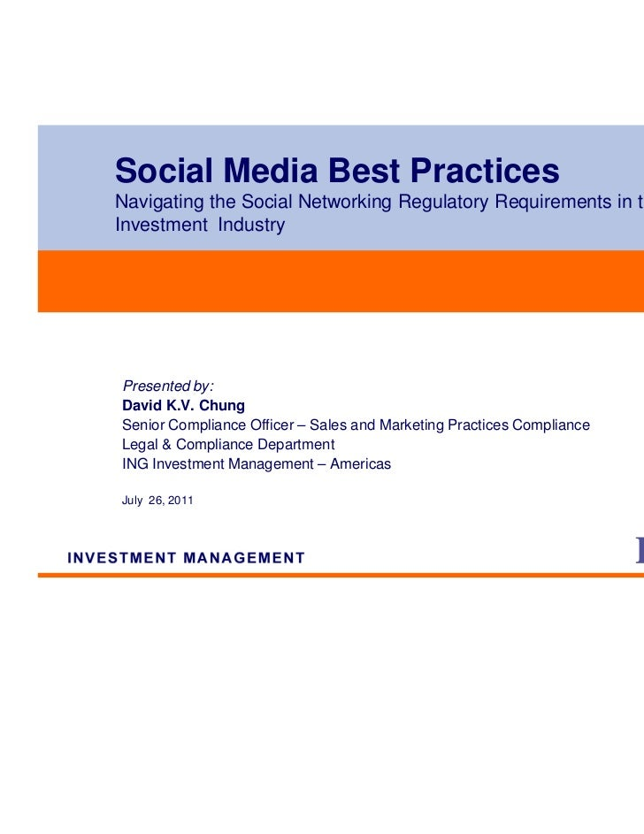 Social Media Best PracticesNavigating the Social Networking Regulatory Requirements in theInvestment IndustryPresented by:...