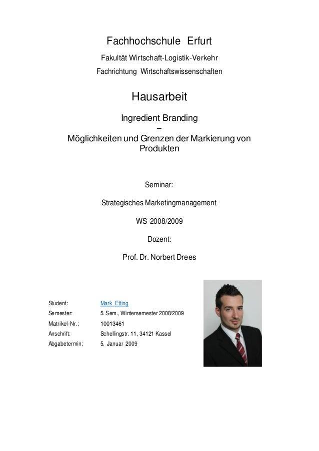 Fachhochschule Erfurt Fakultät Wirtschaft-Logistik-Verkehr Fachrichtung Wirtschaftswissenschaften Hausarbeit Ingredient Br...