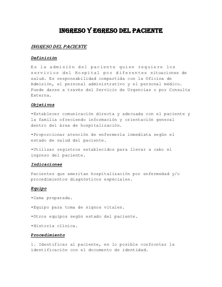 Ingreso y egreso del pacienteIngreso del pacienteDefiniciónEs la admisión del paciente quien requiere loss e r v i c i o s...