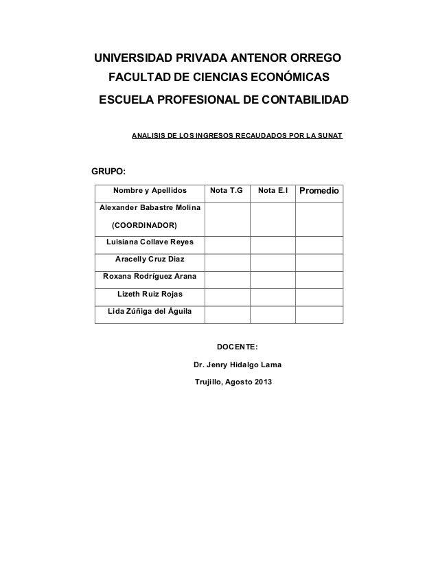 UNIVERSIDAD PRIVADA ANTENOR ORREGO FACULTAD DE CIENCIAS ECONÓMICAS ESCUELA PROFESIONAL DE CONTABILIDAD ANALISIS DE LOS ING...