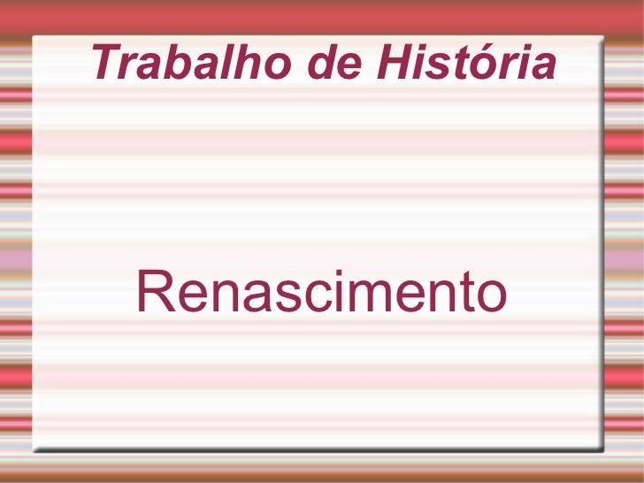 Trabalho de História Renascimento