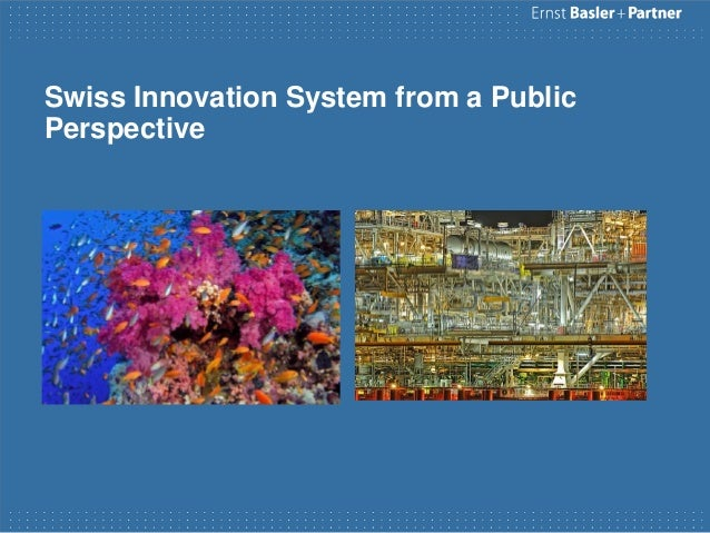 Swiss Innovation System from a PublicPerspective