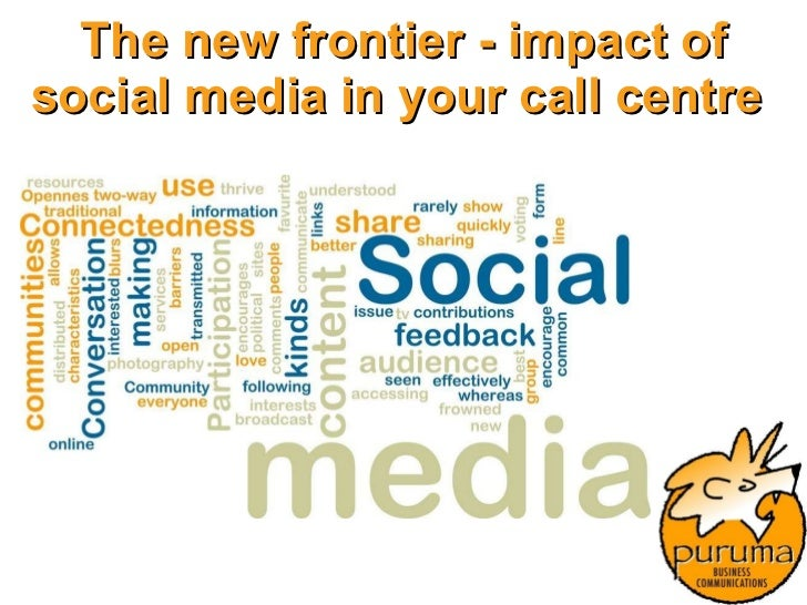 The new frontier - impact of social media in your call centre