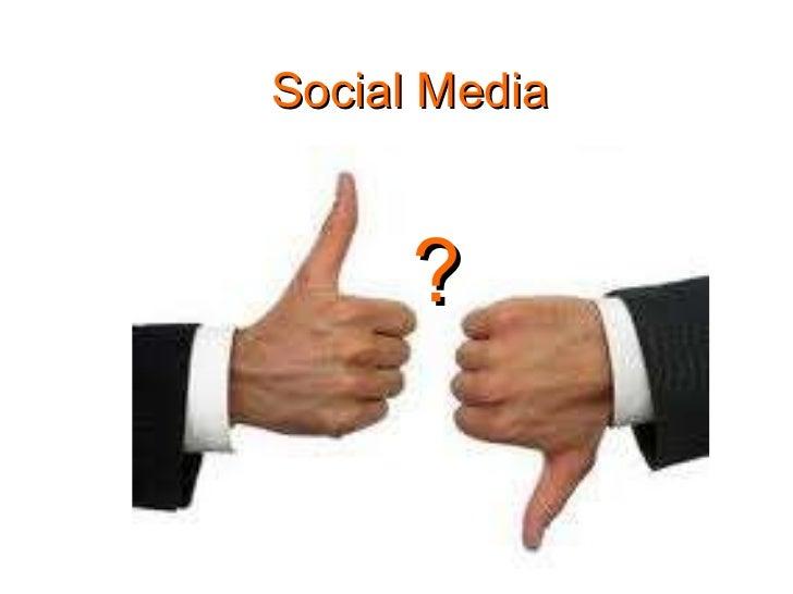 Social Media ?