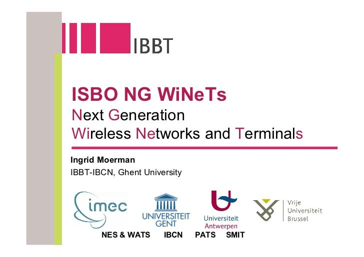Ingrid moerman   isbo ng wi nets - overview of the project Slide 3