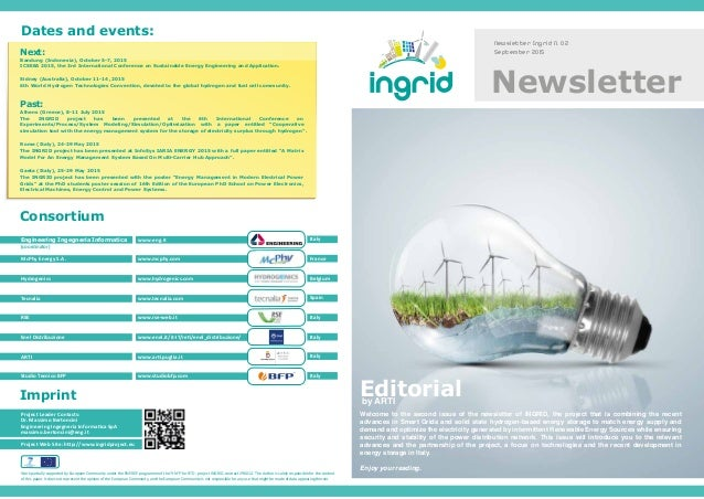 Newsletter Ingrid N. 02 September 2015 Welcome to the second issue of the newsletter of INGRID, the project that is combin...