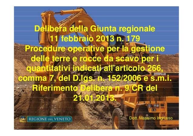Delibera della Giunta regionale               25 ottobre 2012         11 febbraio 2013 n. 179 Procedure operative per la g...