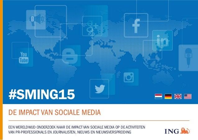 #SMING15 DE IMPACT VAN SOCIALE MEDIA EEN WERELDWIJD ONDERZOEK NAAR DE IMPACT VAN SOCIALE MEDIA OP DE ACTIVITEITEN VAN PR-P...