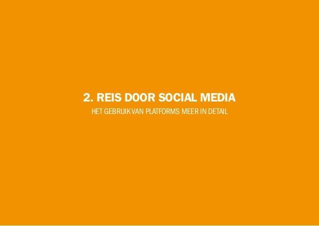2. REIS DOOR SOCIAL MEDIA HET GEBRUIKVAN PLATFORMS MEER IN DETAIL