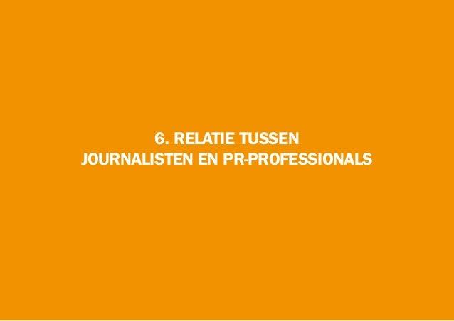 6. RELATIE TUSSEN JOURNALISTEN EN PR-PROFESSIONALS