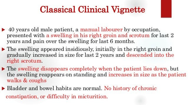 Classical Clinical Vignette  40 years old male patient, a manual labourer by occupation, presented with a swelling in his...