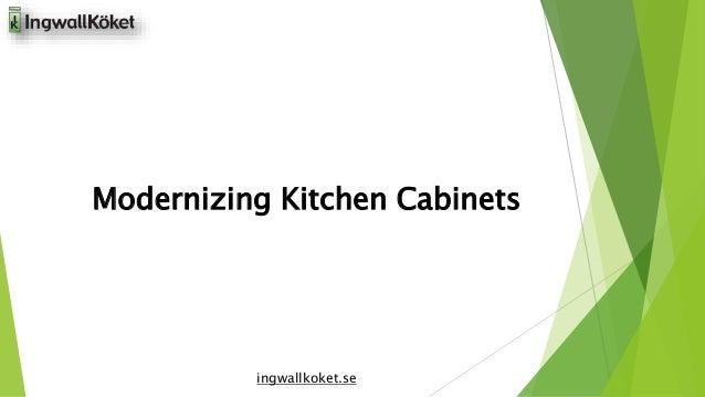 Modernizing Kitchen Cabinets  ingwallkoket.se