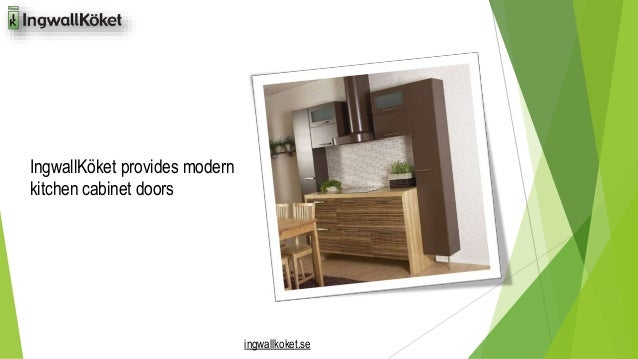IngwallKöket provides modern  kitchen cabinet doors  ingwallkoket.se