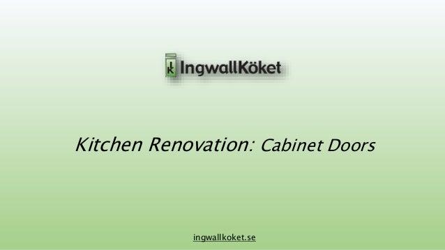 Kitchen Renovation: Cabinet Doors  ingwallkoket.se