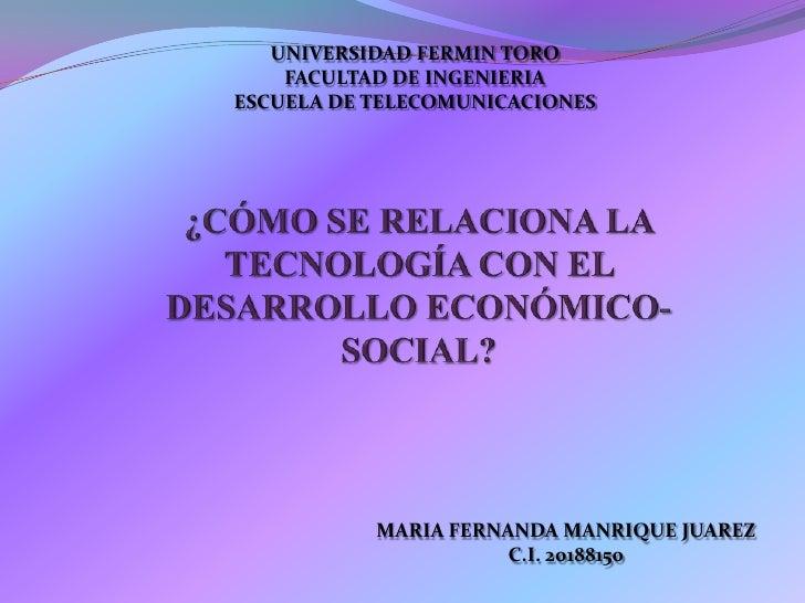 UNIVERSIDAD FERMIN TORO    FACULTAD DE INGENIERIAESCUELA DE TELECOMUNICACIONES           MARIA FERNANDA MANRIQUE JUAREZ   ...