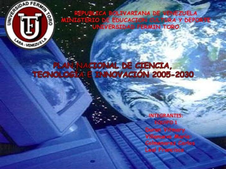 REPUBLICA BOLIVARIANA DE VENEZUELA<br />MINISTERIO DE EDUCACION CULTURA Y DEPORTE<br />UNIVERSIDAD FERMIN TORO<br />PLAN N...