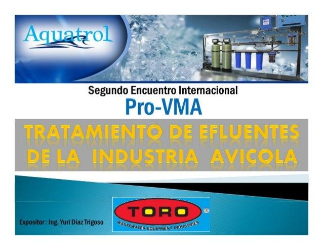 La Industria Avícola peruana,producto del beneficio de avescomo pollos y pavos generadiariamente un efluenteindustrial con...