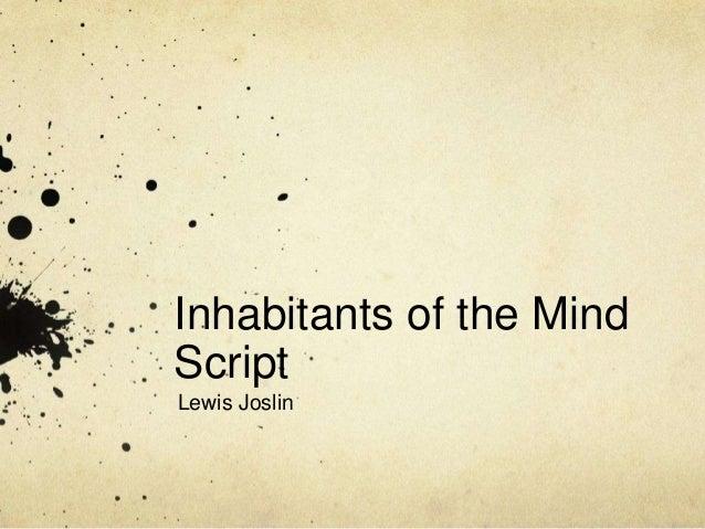 Inhabitants of the Mind Script Lewis Joslin