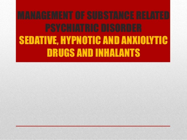 the issue of sedative hypnotic or anxiolytic use disorder Opioid withdrawal 2929 f1199 unspecified opioid-related disorder 30410 - sedative, hypnotic, or anxiolytic dependence 30540 - sedative, hypnotic, or anxiolytic abuse f1310 f1320 (selected code depends on number of symptoms present) sedative, hypnotic, or anxiolytic use disorder 30420 - cocaine.