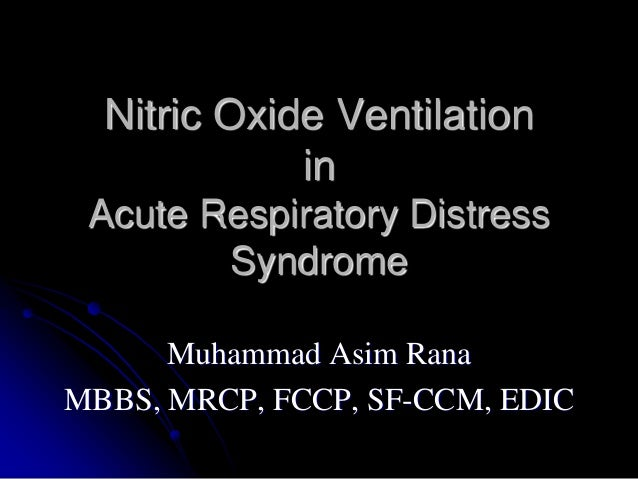 Nitric Oxide Ventilator : Inhaled nitric oxide in acute respiratory distress syndrome
