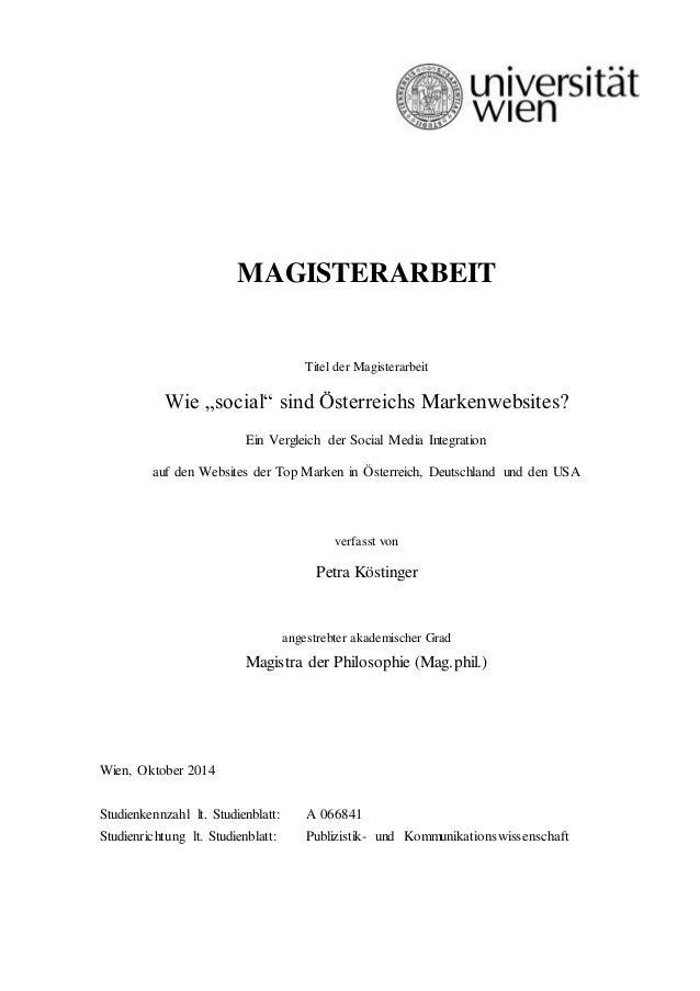 """MAGISTERARBEIT Titel der Magisterarbeit Wie """"social"""" sind Österreichs Markenwebsites? Ein Vergleich der Social Media Integ..."""
