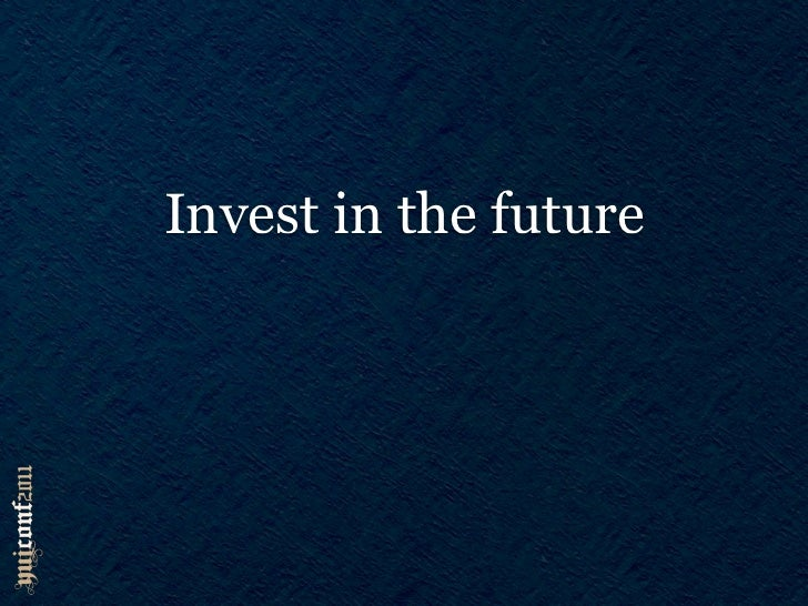 Invest in the future    (and use Y.Base)