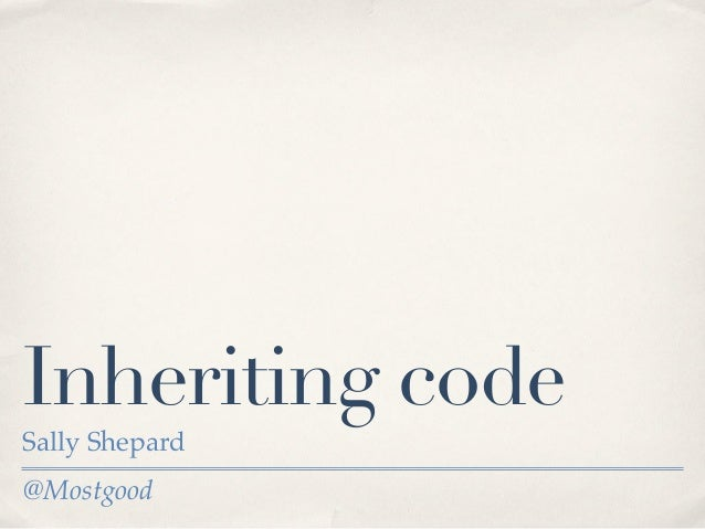 @Mostgood Inheriting code Sally Shepard