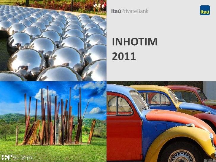INHOTIM 2011<br />