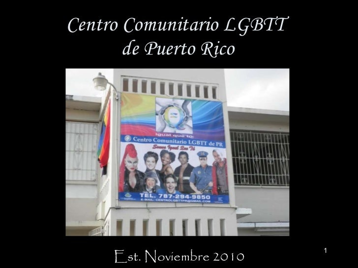 Centro Comunitario LGBTT  de Puerto Rico Est. Noviembre 2010