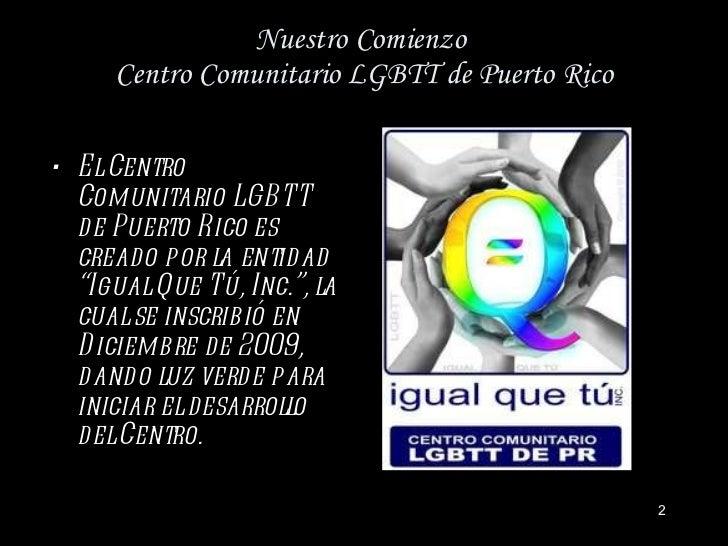 Name Puertorriqueno: Centro Comunitario LGBTT De Puerto Rico