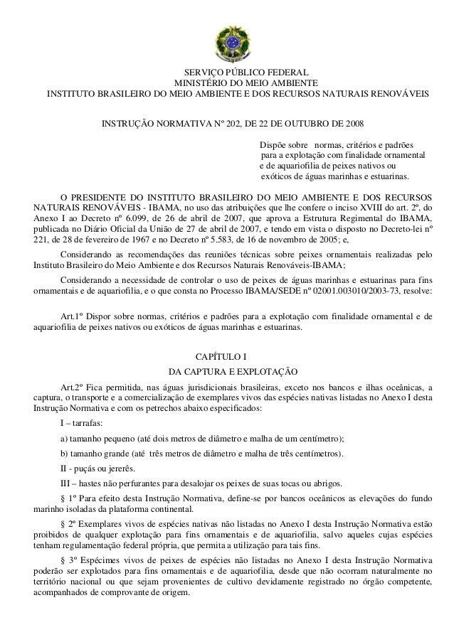 SERVIÇO PÚBLICO FEDERAL                            MINISTÉRIO DO MEIO AMBIENTE   INSTITUTO BRASILEIRO DO MEIO AMBIENTE E D...