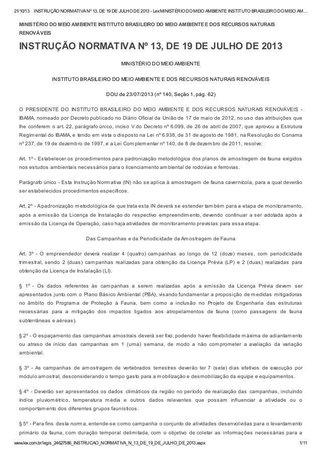 21/10/13  INSTRUÇÃO NORMATIVA Nº 13, DE 19 DE JULHO DE 2013 - Lex MINISTÉRIO DO MEIO AMBIENTE INSTITUTO BRASILEIRO DO MEIO...