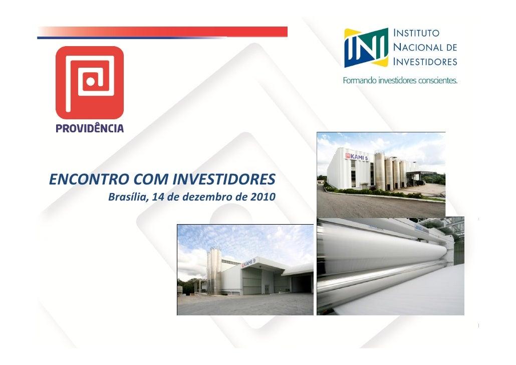 ENCONTRO COM INVESTIDORES      Brasília, 14 de dezembro de 2010