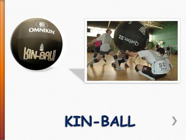 Un partido de KIN-BALL sport se juega entre 3 equipos de 4 jugadores sobre el terreno de juego. Objetivo: coger el balón c...