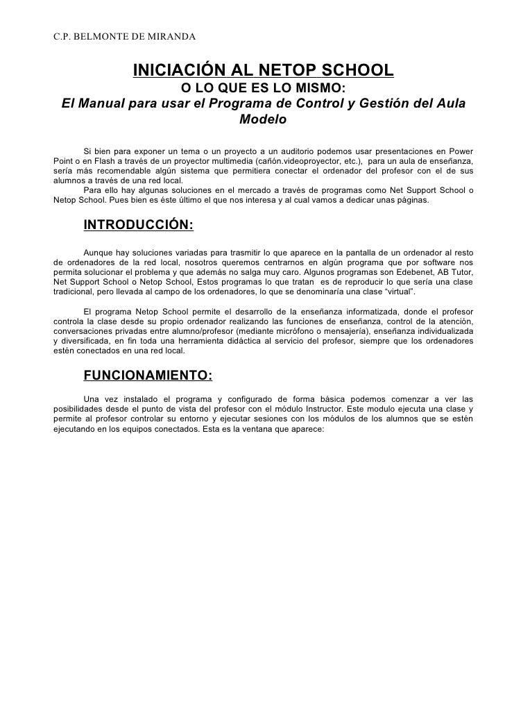 C.P. BELMONTE DE MIRANDA                    INICIACIÓN AL NETOP SCHOOL                    O LO QUE ES LO MISMO:  El Manual...