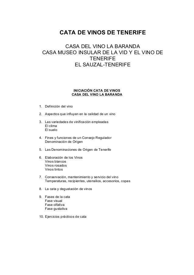 CATA DE VINOS DE TENERIFE         CASA DEL VINO LA BARANDA  CASA MUSEO INSULAR DE LA VID Y EL VINO DE                 TENE...