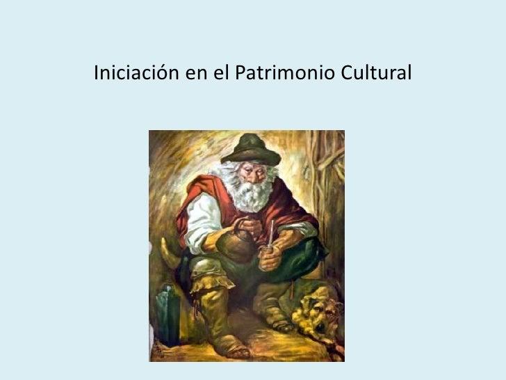 Iniciación en el Patrimonio Cultural