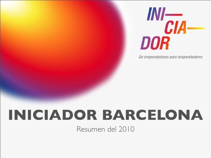 INICIADOR BARCELONA       Resumen del 2010