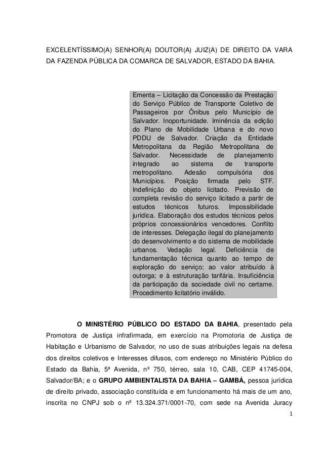 1 EXCELENTÍSSIMO(A) SENHOR(A) DOUTOR(A) JUIZ(A) DE DIREITO DA VARA DA FAZENDA PÚBLICA DA COMARCA DE SALVADOR, ESTADO DA BA...