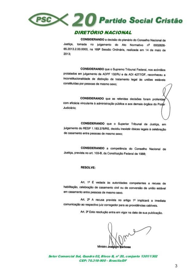 DIRETÓRIO NACIONALSetor Comercial Sul, Quadra 02, Bloco B, nº 20, conjunto 1301/1302CEP: 70.318-900 – Brasília/DF3