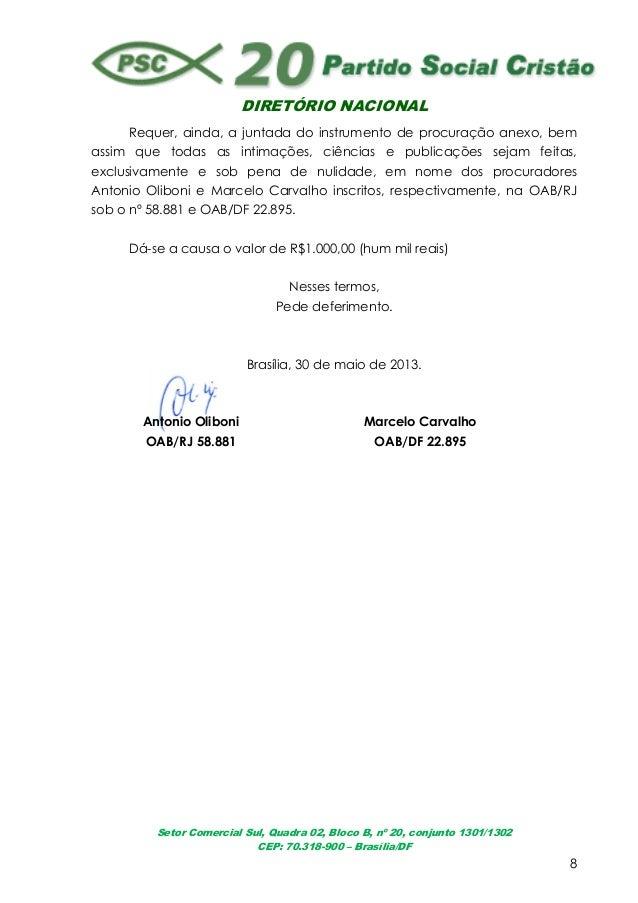 DIRETÓRIO NACIONALSetor Comercial Sul, Quadra 02, Bloco B, nº 20, conjunto 1301/1302CEP: 70.318-900 – Brasília/DF8Requer, ...