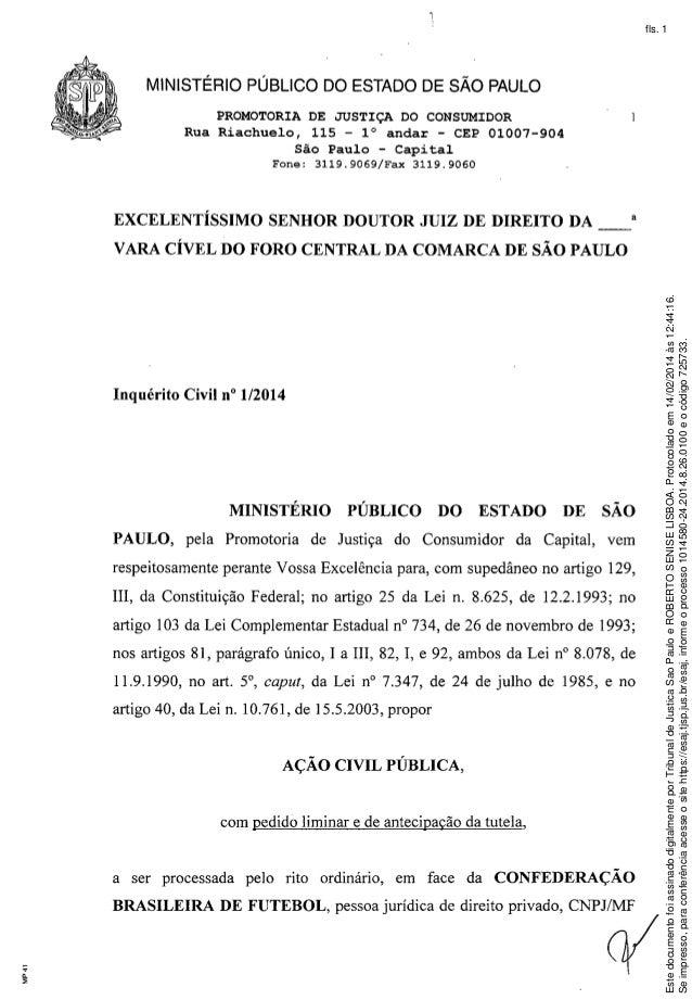 fls. 1  MINISTÉRIO PÚBLICO DO ESTADO DE SÃO PAULO PROMOTORIA DE JUSTIÇA DO CONSUMIDOR Rua Riachuelo, 115 - 1° andar - CEP ...