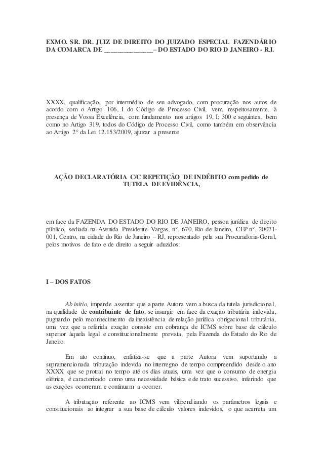 EXMO. SR. DR. JUIZ DE DIREITO DO JUIZADO ESPECIAL FAZENDÁRIO DA COMARCA DE _______________– DO ESTADO DO RIO D JANEIRO - R...