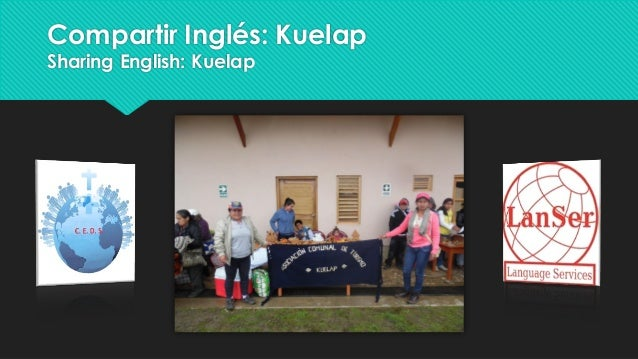 Compartir Inglés: Kuelap Sharing English: Kuelap