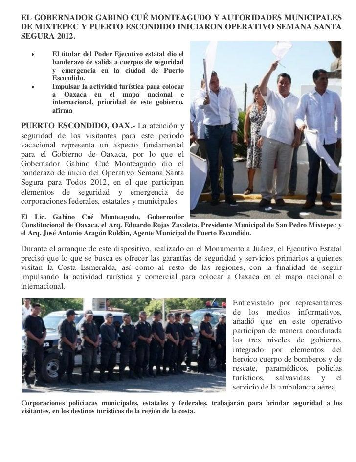 EL GOBERNADOR GABINO CUÉ MONTEAGUDO Y AUTORIDADES MUNICIPALESDE MIXTEPEC Y PUERTO ESCONDIDO INICIARON OPERATIVO SEMANA SAN...