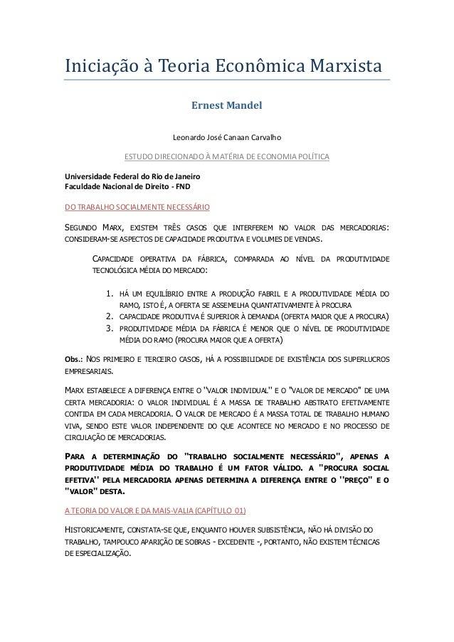 Iniciação à Teoria Econômica Marxista Ernest Mandel Leonardo José Canaan Carvalho ESTUDO DIRECIONADO À MATÉRIA DE ECONOMIA...